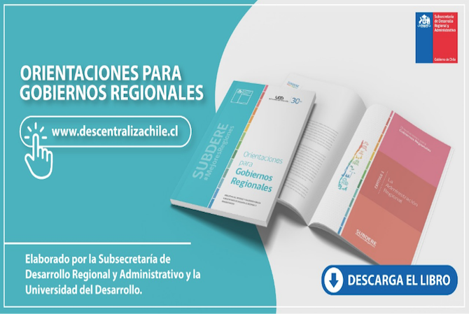 """Subdere y UDD lanzan libro """"Orientaciones para Gobiernos Regionales"""""""